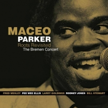 LP & CD Cover for Maceo Parker & Roots Revisited Live in Bremen
